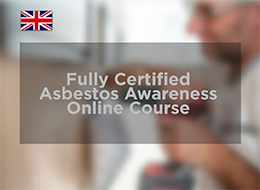Fully Certified Asbestos Awareness