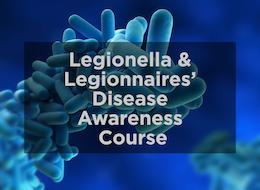 Legionella and Legionnaires Disease Awareness
