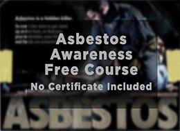 Free Asbestos Awareness